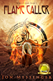 Flame Caller (World Aflame Book 2)