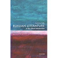 Russian Literature: A Very Short Introduction (Very Short Introductions Book 53)