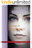 Lessons in Forgiveness (Lessons in Love Book 1)