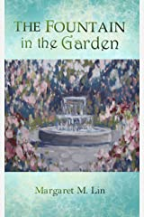 The Fountain in the Garden Kindle Edition