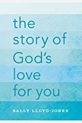 The Story of God's Love for You Kindle Edition