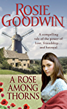 A Rose Among Thorns: A heartrending saga of family, friendship and love