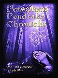The Persephane Pendrake Chronicles-One-The Cimaruta: Urban Fantasy Adventure