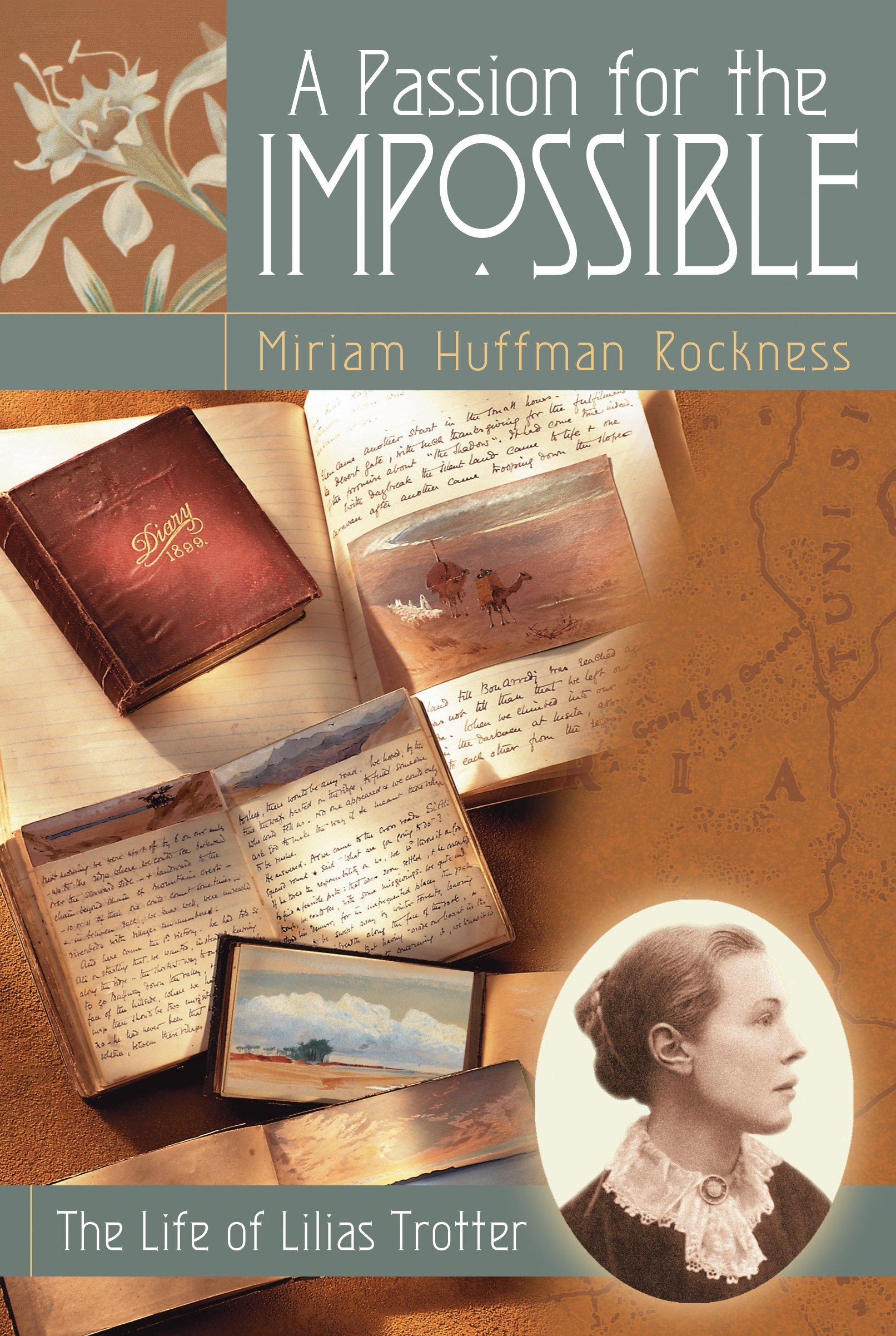 A Passion for the Impossible: The Life of Lilias Trotter pdf epub