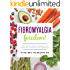 Fibromyalgia Freedom!: Your Essential Cookbook and Meal Plan to Relieve Pain, Clear Brain Fog, and Fight Fatigue