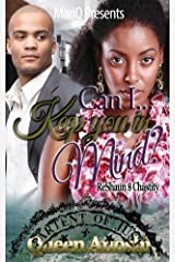 Can I Keep You In Mind: ReShaun & Chastity Kindle Edition