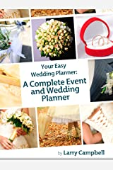 Your Easy Wedding Planner: A Complete Event and Wedding Planner Kindle Edition