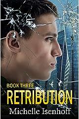 Retribution (Recompense Book 3) Kindle Edition