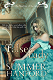 False Lady (Under the Shadow of the Marquess Book 3)