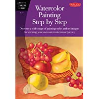 Watercolor Painting Step by Step (AL37): Discover a Wide Range of Painting Styles Ad Techniques for Creating Your Own…