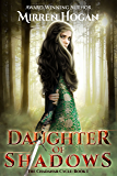 Daughter of Shadows (The Chadanar Cycle Book 1)