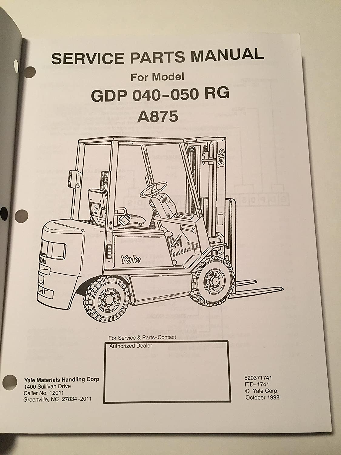 Yale Fork Truck GDP 040 050 RG A875 Service Parts Manual 4000 5000 pound  capacity Lift truck PIT Book: Amazon.com: Industrial & Scientific