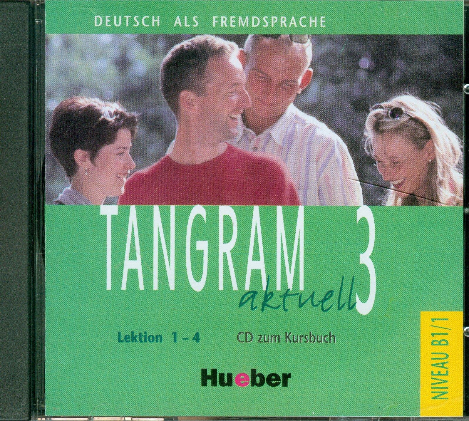 Tangram aktuell 3 CD Lektion 1 - 4 Tangram aktuell 3 CD Lektion 1 - 4