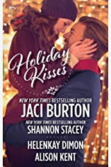 Holiday Kisses: An Anthology (The Kent Brothers Trilogy) Kindle Edition