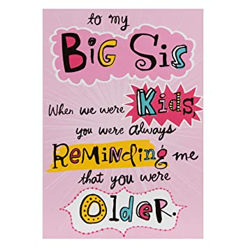 Hallmark Birthday Card For Sister Big Sis