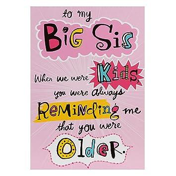 Hallmark Birthday Card For Sister Big Sis Medium Amazon Co Uk