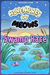 Adventures of Meows: Swamp Race Kindle Edition