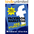 Facebook Marketing Made (Stupidly) Easy   Vol.3 of the Punk Rock Marketing Collection