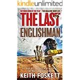The Last Englishman: Thru-Hiking the Pacific Crest Trail (Thru-Hiking Adventures Book 2)