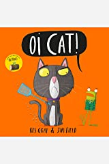 Oi Cat! Audiobook (Oi Frog and Friends) Kindle Edition