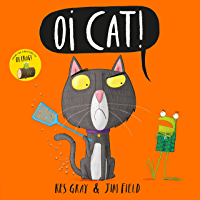 Oi Cat! (Oi Frog and Friends Book 3)