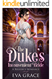 The Duke\'s Inconvenient Bride