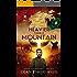 Heavier Than a Mountain (Destiny's Crucible Book 3)