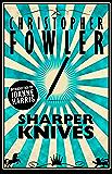 Sharper Knives: Short Stories
