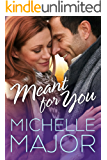 Meant for You (Colorado Hearts Book 4)