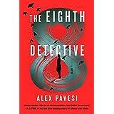 The Eighth Detective: A Novel