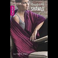 Thoughtful Shawls: Crochet (English Edition)