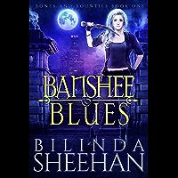 Banshee Blues: An Urban Fantasy Fae Romance (Bones and Bounties Book 1) (English Edition)