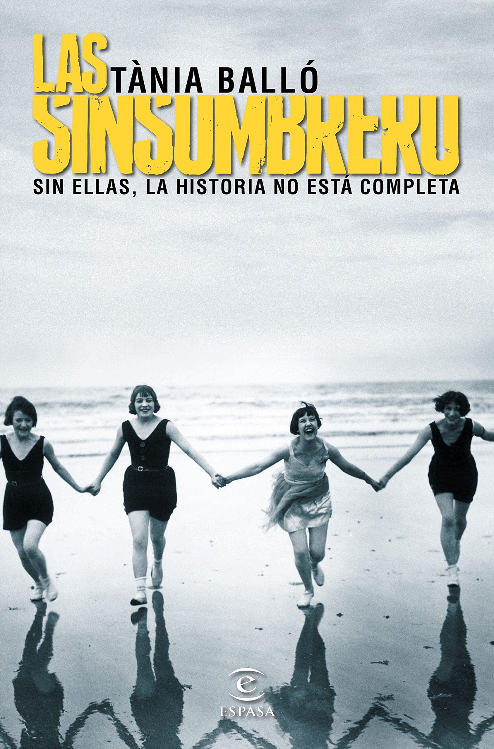 """Memoria Histórica: """"Las Sinsombrero"""""""