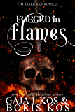 Forged in Flames: The Lakrius Chronicle