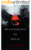 The Measurements of Decay
