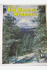 Montana's Bob Marshall Wilderness Paperback
