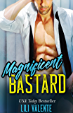 Magnificent Bastard: A Sexy Flirty Dirty Standalone Romance (English Edition)