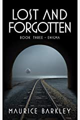 LOST AND FORGOTTEN: BOOK THREE - ENIGMA Kindle Edition