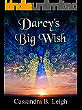 Darcy's Big Wish
