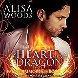 Heart of a Dragon: Fallen Immortals Series, Book 2