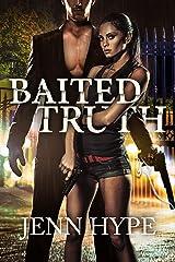 Baited Truth Kindle Edition