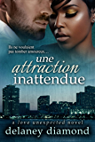 Une attraction inattendue (French Edition)