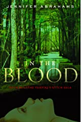 In the Blood (Book #2 in the Vampire's Witch Saga)