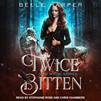 Twice Bitten: New Moon Series, Book 1