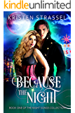 Because the Night (The Night Songs Collection Book 1)