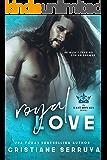 Royal Love (Last Royals Book 1)