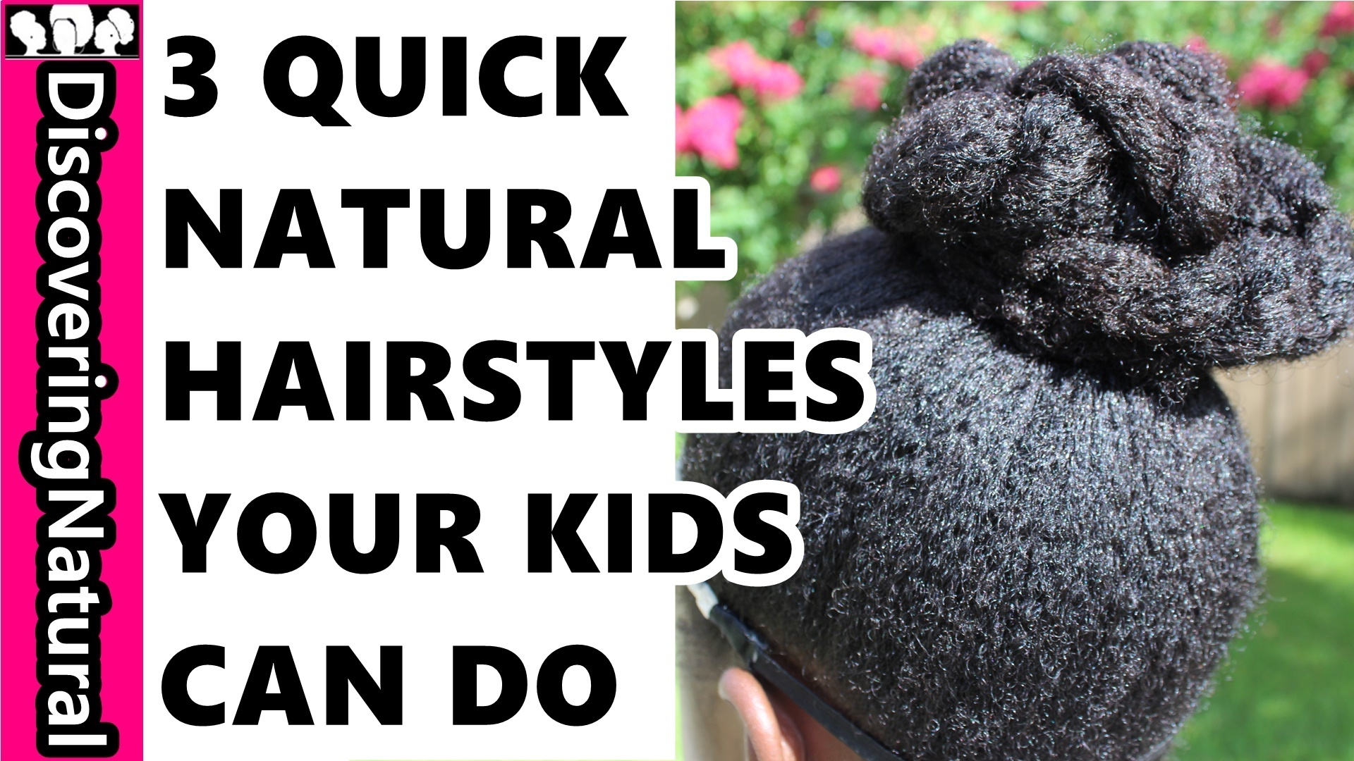3 Quick Back To School Natural Hair Hairstyles Kids Can Do