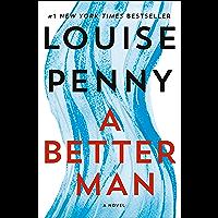 A Better Man: A Chief Inspector Gamache Novel (English Edition)