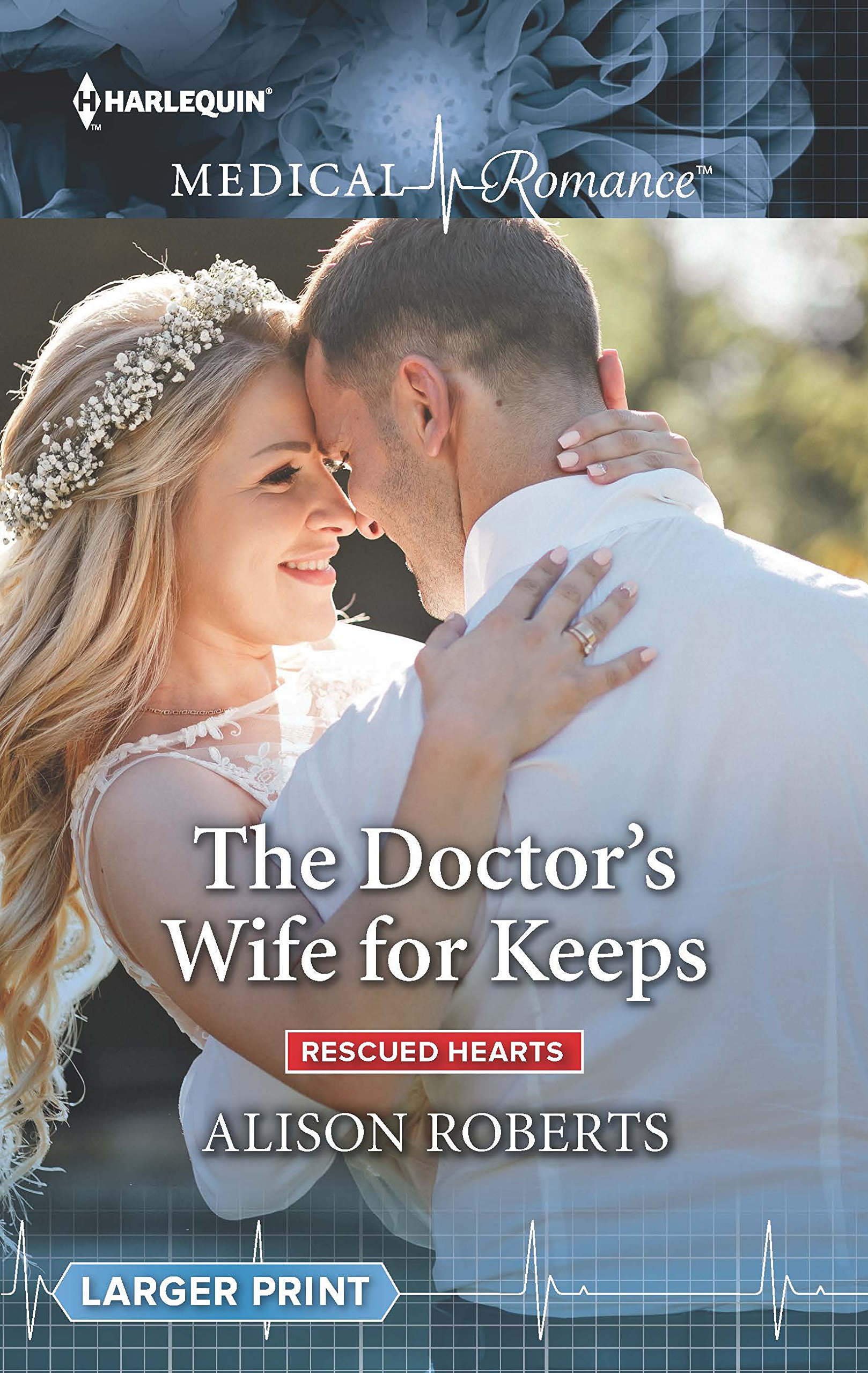 Download The Doctor's Wife for Keeps (Rescued Hearts) pdf epub