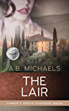 The Lair (Sinner's Grove Suspense Book 2)